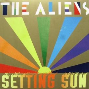 The Aliens - Setting Sun - Pet Rock - PETROCK 7003X, EMI - 0946 3 86797 7 6