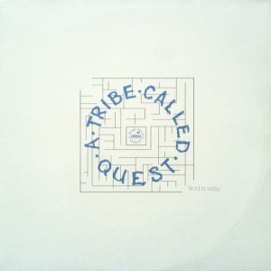 A Tribe Called Quest - Find A Way - Jive - 051898.0