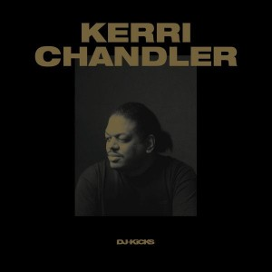 Kerri Chandler - DJ-Kicks - Studio !K7 - K7358LP
