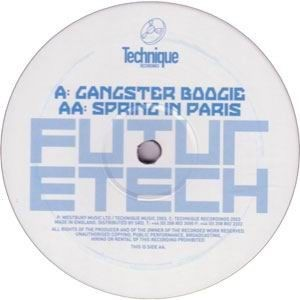 Future Tech - Gangster Boogie / Spring In Paris - Technique Recordings - TECH019