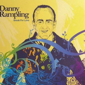 Danny Rampling - Break For Love - ITH Records - RAMP01CD