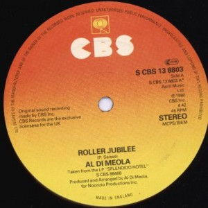 Al Di Meola - Roller Jubilee - CBS - S CBS 13 8803