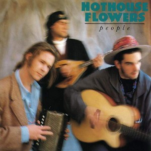 Hothouse Flowers - People - London Records - LON LP 58, London Records - LONLP 58, London Records - 8281011, London Records - 828 101-1