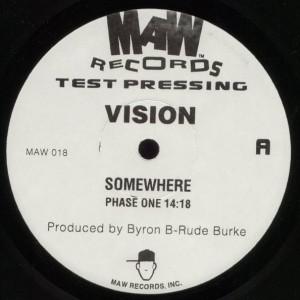 Vision - Somewhere - MAW Records - MAW 018