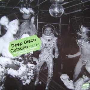Various - Deep Disco Culture Vol. Two (Underground Disco Rarities & Future Club Classics) - Suss'd Records - SUSSD CD 002