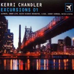 Kerri Chandler - Excursions 01 - Obsessive - EVSCD02