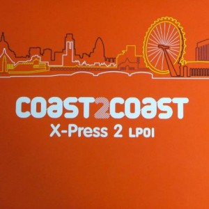 X-Press 2 - Coast 2 Coast - X-Press 2 LP01 - NRK Sound Division - NRKLP038A