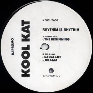 Rhythim Is Rhythim - The Beginning - Kool Kat - KOOL T600