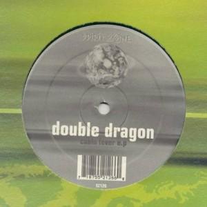 Double Dragon - Cabin Fever E.P - Spirit Zone Recordings - Spirit Zone 126