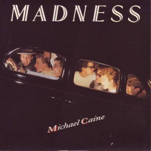 Madness - Michael Caine - Stiff Records - Buy 196