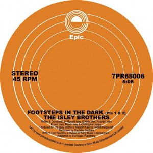 The Isley Brothers - Footsteps In The Dark (Part 1&2) / Between The Sheets - Epic - 7PR65006