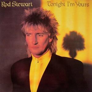 Rod Stewart - Tonight I'm Yours - Riva - RVLP 14, Riva - BSK 3602