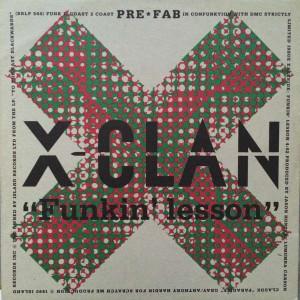 Boo-Yaa T.R.I.B.E. / X-Clan - New Funky Nation / Funkin' Lesson - 4th & Broadway - FUNK 1