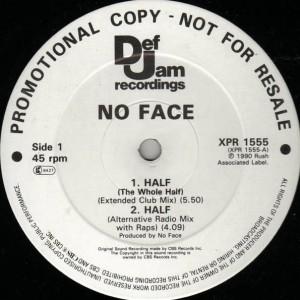No Face - Half - Def Jam Recordings - XPR 1555