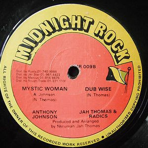 Jah Thomas / Anthony Johnson - Dance Hall Connection / Mystic Woman - Midnight Rock - MR 009