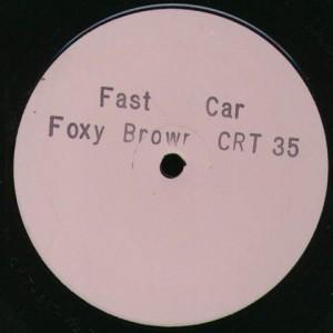 Foxy Brown - Fast Car - Charm - CRT 35