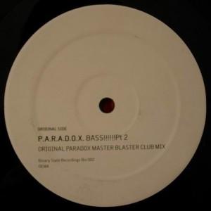 P.A.R.A.D.O.X. - Bass!!!!!!Pt2 - Binary State - Bin 002