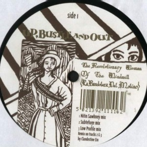 Up, Bustle & Out - The Revolutionary Woman Of The Windmill (Remixes) - Ninja Tune - zen 1241