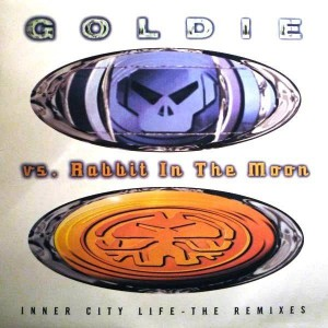 Goldie vs. Rabbit In The Moon - Inner City Life (The Remixes) - FFRR - 697 120 096-1