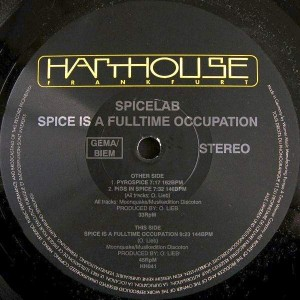 Spicelab - Spice Is A Fulltime Occupation - Harthouse - HH041