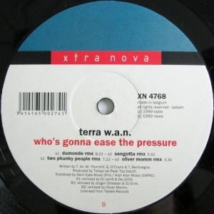 Terra W.A.N. - Who's Gonna Ease The Pressure - Xtra Nova - XN 4768