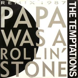 The Temptations - Papa Was A Rollin' Stone (Remix 1987) - Motown - ZT 41432