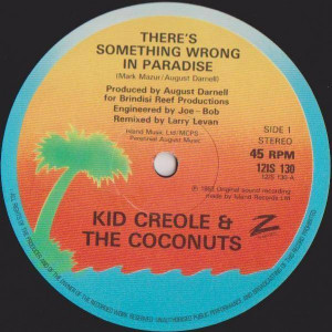 Kid Creole And The Coconuts - There's Something Wrong In Paradise - Island Records - 12IS 130, ZE Records - 12IS 130