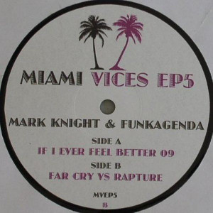 Mark Knight & Funkagenda - Miami Vices EP 5 - Not On Label (Miami Vices Series) - MVEP5