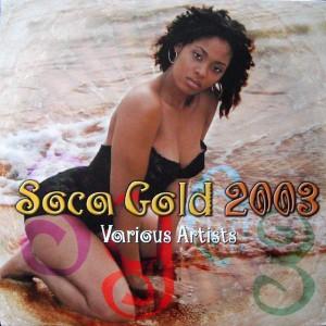 Various - Soca Gold 2003 - Waist Line Muzik - VPRL-1690, VP Records - VPRL-1690