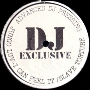 Jungoluv - I Can Feel It / Slave Torture - DJ Exclusive - XDJ-005