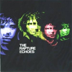 The Rapture - Echoes - Vertigo - 9865465, DFA - 9865465