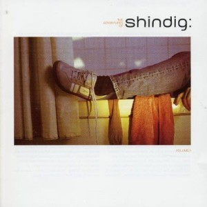 Various - The Adventures Of Shindig Volume 1 - Shindig - DIGCD 001