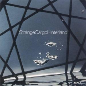 Strange Cargo - Hinterland - N-GRAM Recordings - 4509 99295 2
