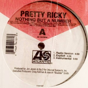 Pretty Ricky - Nothing But A Number - Atlantic - 0-94137
