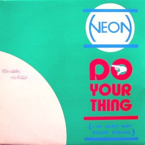 Neon - Do Your Thing (I'm Just Not Your Equal) - Target Records - TR. 10057/12
