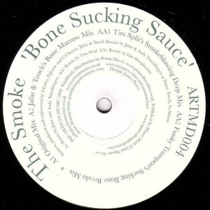 The Smoke - Bone Sucking Sauce - Artizan Music - ARTM004