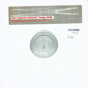 The Crystal Method - Busy Child - S3 - CMP2