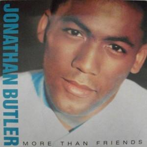 Jonathan Butler - More Than Friends - Jive - HIP X 70