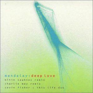 Mandalay - Deep Love (Remixes) - V2 Records - VVR5012338
