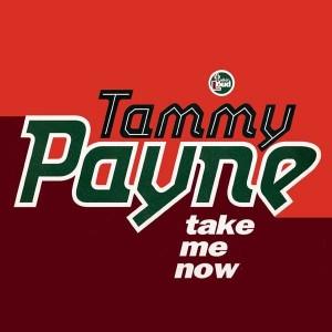 Tammy Payne - Take Me Now - Talkin' Loud - TLKX 12, Talkin' Loud - 868 643-1
