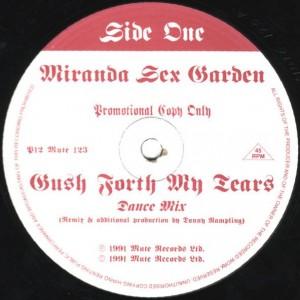 Miranda Sex Garden - Gush Forth My Tears - Mute - P12 MUTE 123