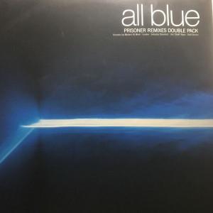 All Blue - Prisoner (Remixes) - WEA - SAM 00116