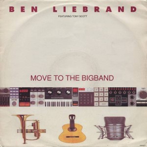 Ben Liebrand Featuring Tony Scott - Move To The Bigband - Epic - 656393 6