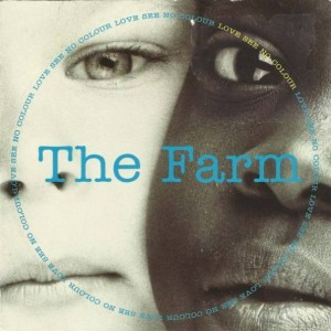 The Farm - Love See No Colour - Produce Records - MILK 106T