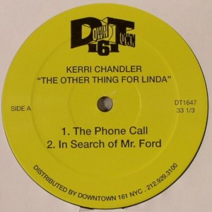 Kerri Chandler - The Other Thing For Linda - Downtown 161 - DT1647