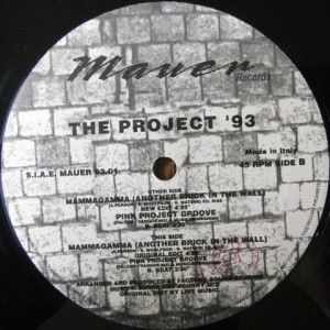 The Project '93 - Mammagamma (Another Brick In The Wall) - Mauer - MAUER 93.01