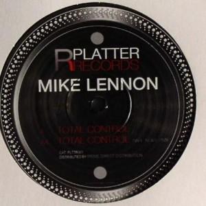 Mike Lennon - Total Control - Platter Records - PLTTR001