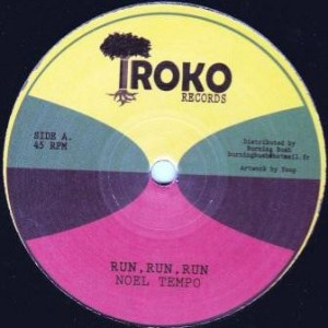 Noel Tempo - Run, Run, Run / It's Time To Be Free - Iroko Records - BB 05