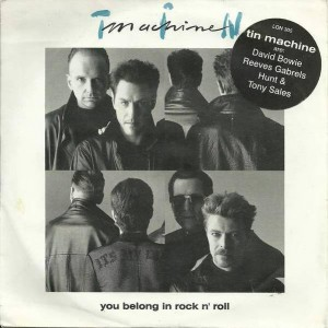 Tin Machine - You Belong In Rock N' Roll - London Records - LON 305, London Records - 869 402-7