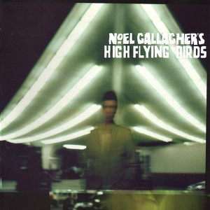 Noel Gallagher's High Flying Birds - Noel Gallagher's High Flying Birds - Sour Mash - JDNCCD10